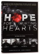 Hope For Hurting Hearts DVD