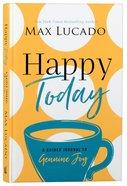 Happy Today: A Guided Journal to Genuine Joy Hardback