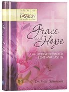Grace & Hope: A 40 Day Devotional For Lent and Easter Inspired By the Passion Translation Hardback