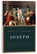 Joseph: A Story of Love, Hate, Slavery, Power, and Forgiveness Paperback