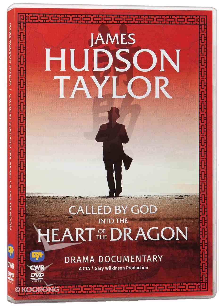 James Hudson Taylor: Called By God Into the Heart of the Dragon DVD