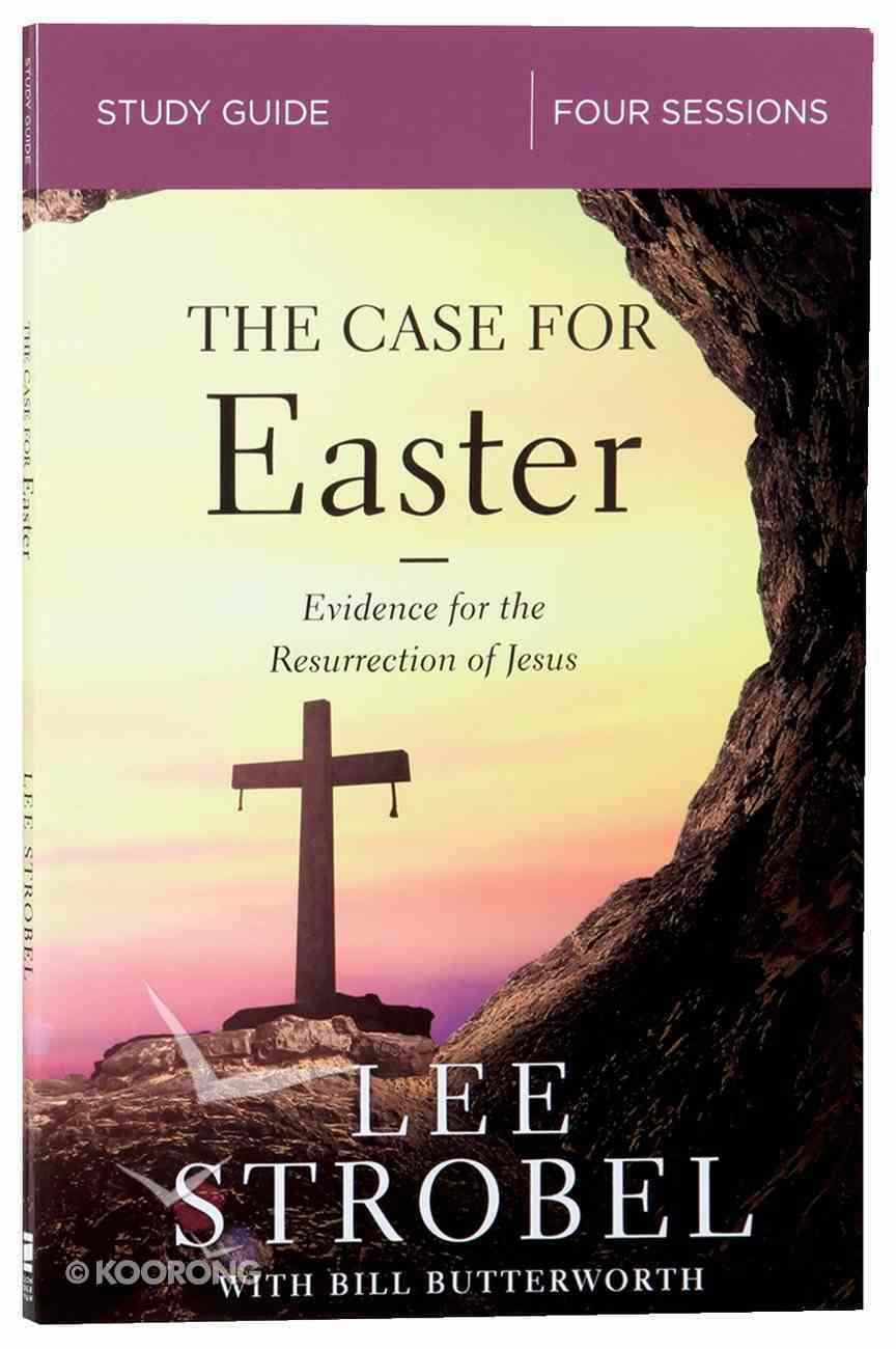 The Case For Easter: Investigating the Evidence For the Resurrection (Study Guide) Paperback