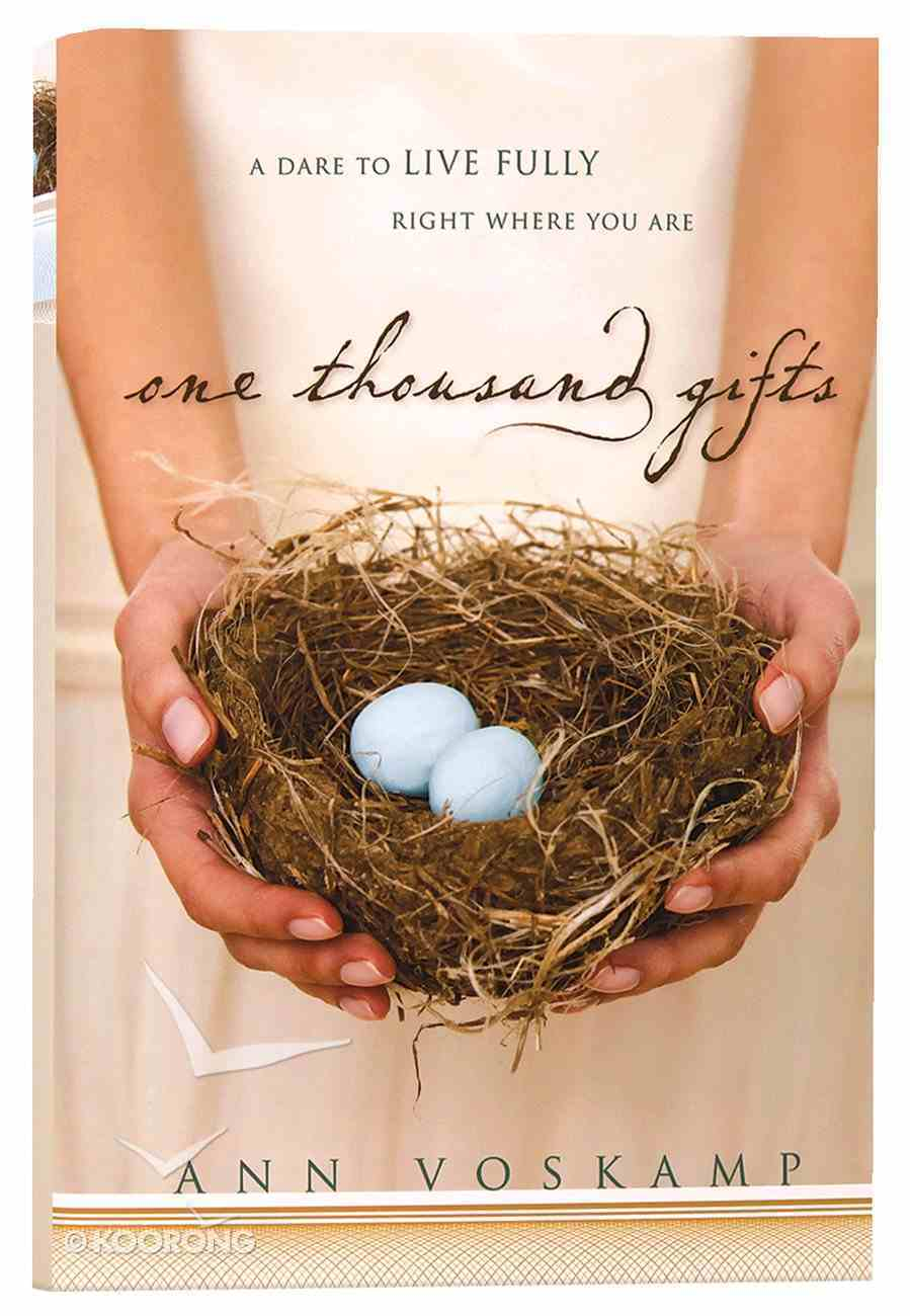 One Thousand Gifts Hardback