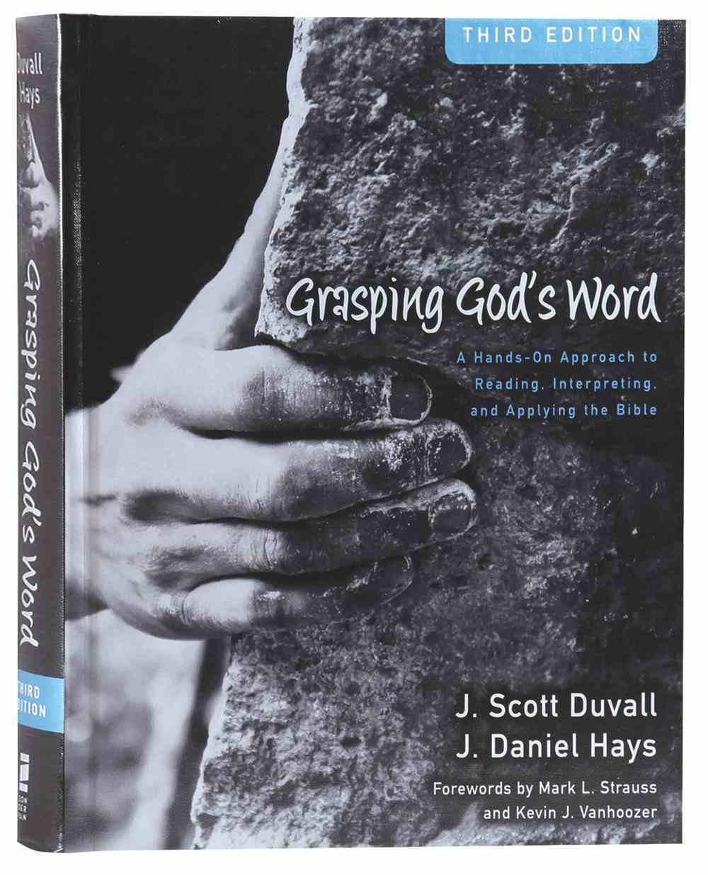 Grasping God's Word (3rd Edition) Hardback