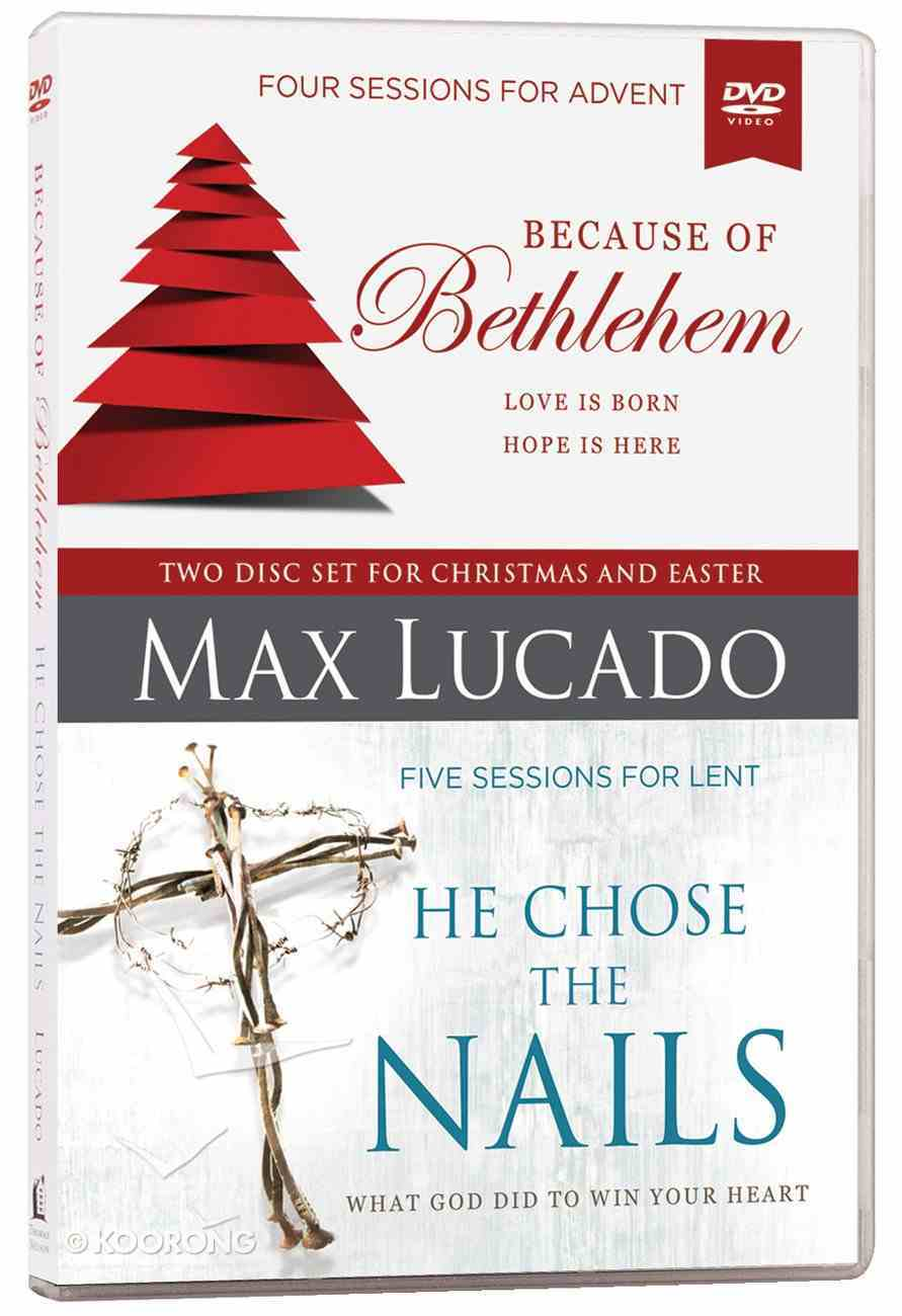 Because of Bethlehem/He Chose the Nails DVD