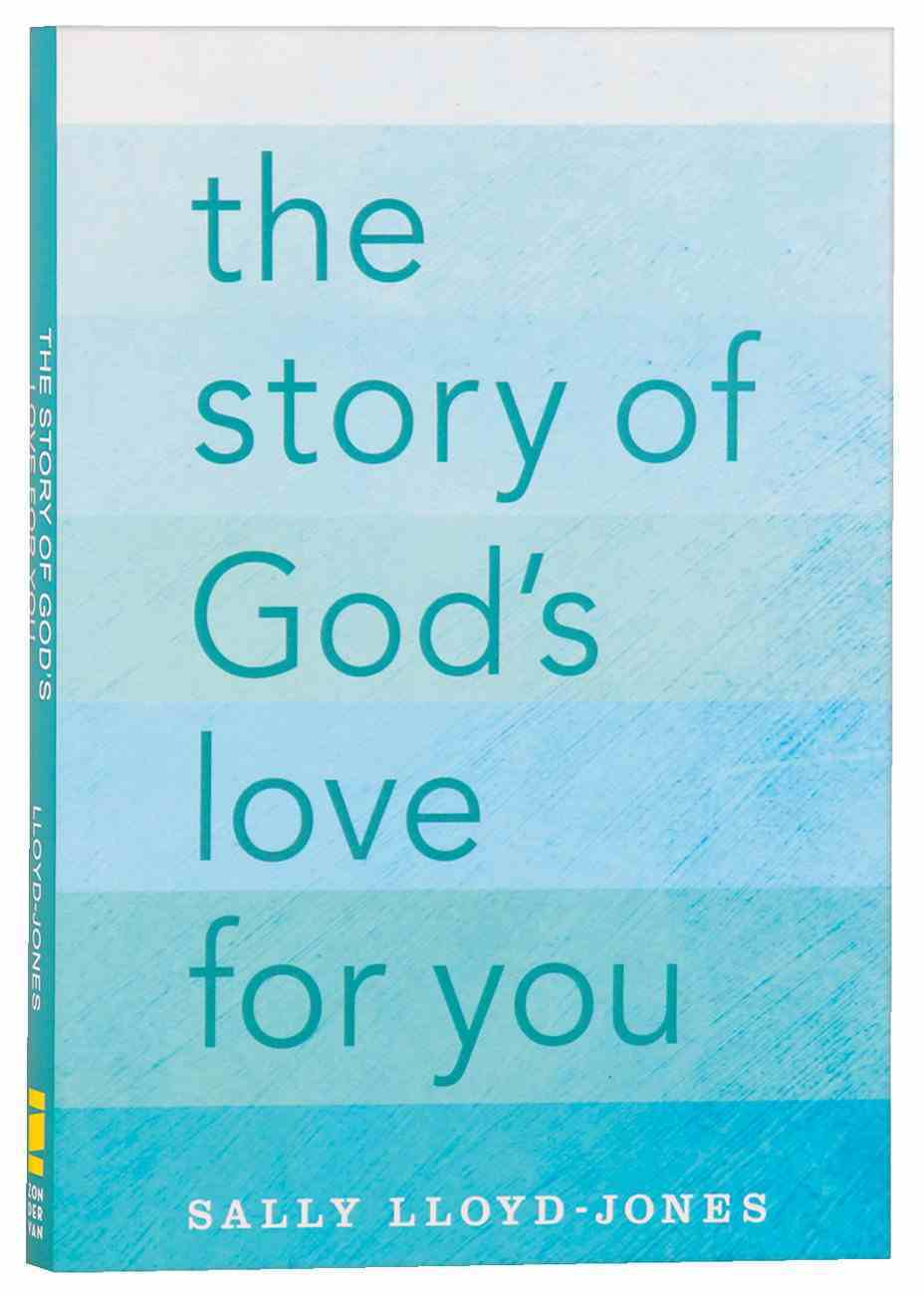 The Story of God's Love For You Paperback
