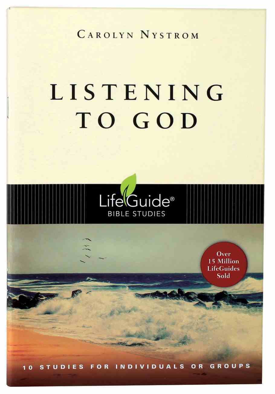 Listening to God (Lifeguide Bible Study Series) Paperback