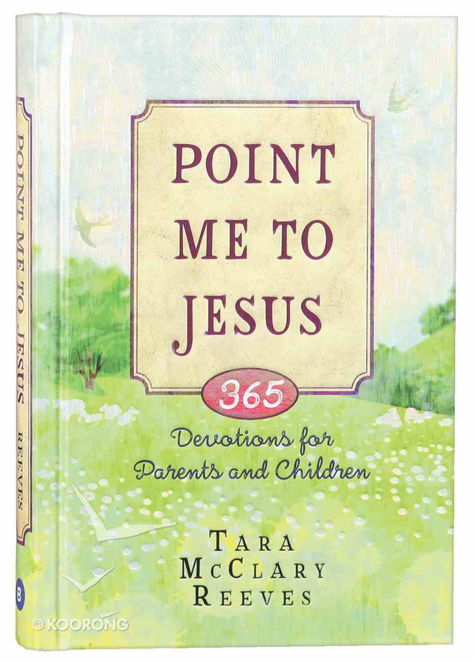 Point Me to Jesus Hardback