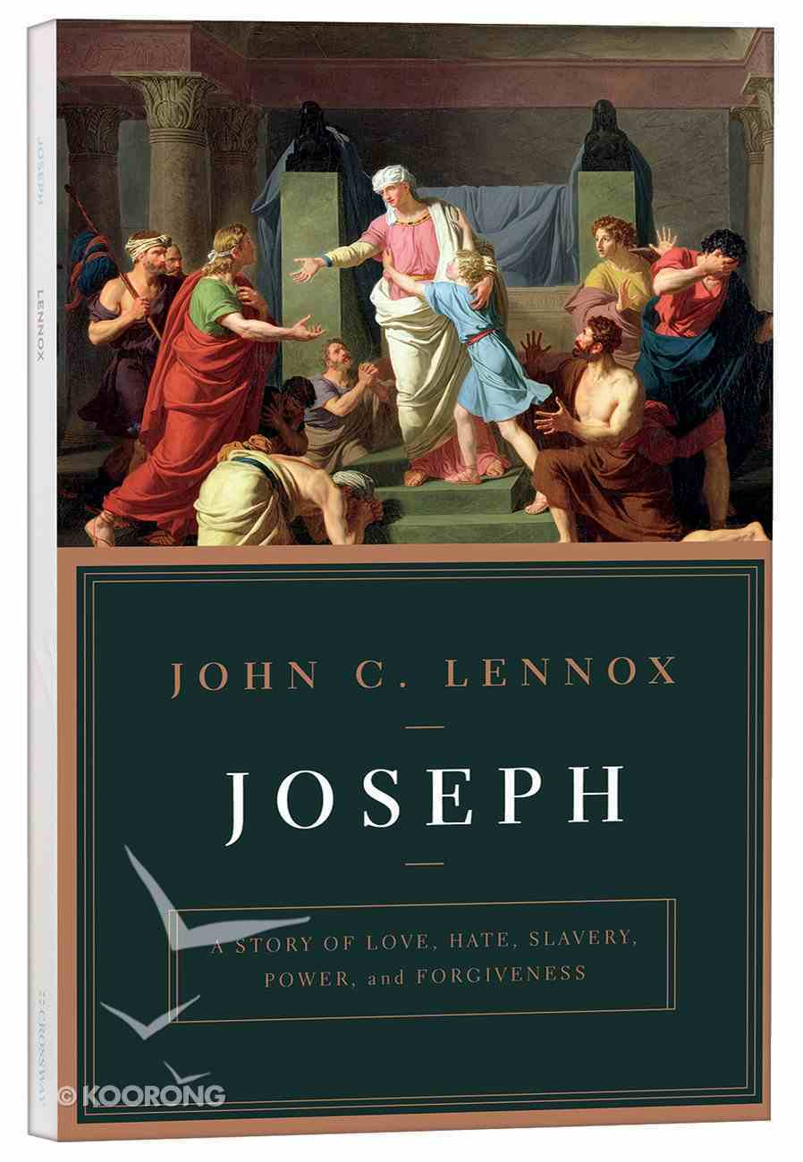 Joseph: A Story of Love, Hate, Slavery, Power, and Forgiveness Paperback