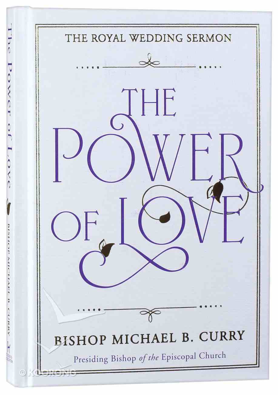 The Power of Love: The Royal Wedding Sermon Hardback