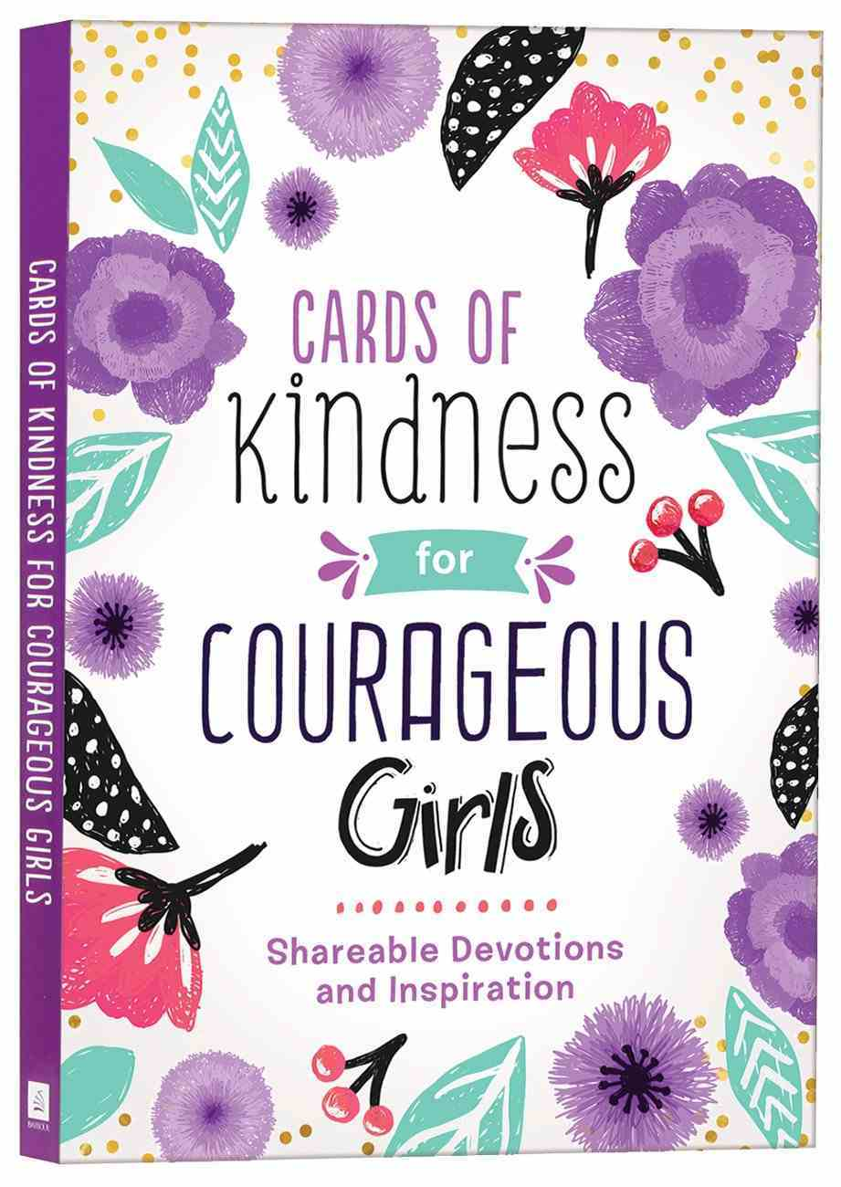Cards of Kindness For Courageous Girls: Shareable Devotions and Inspiration Paperback
