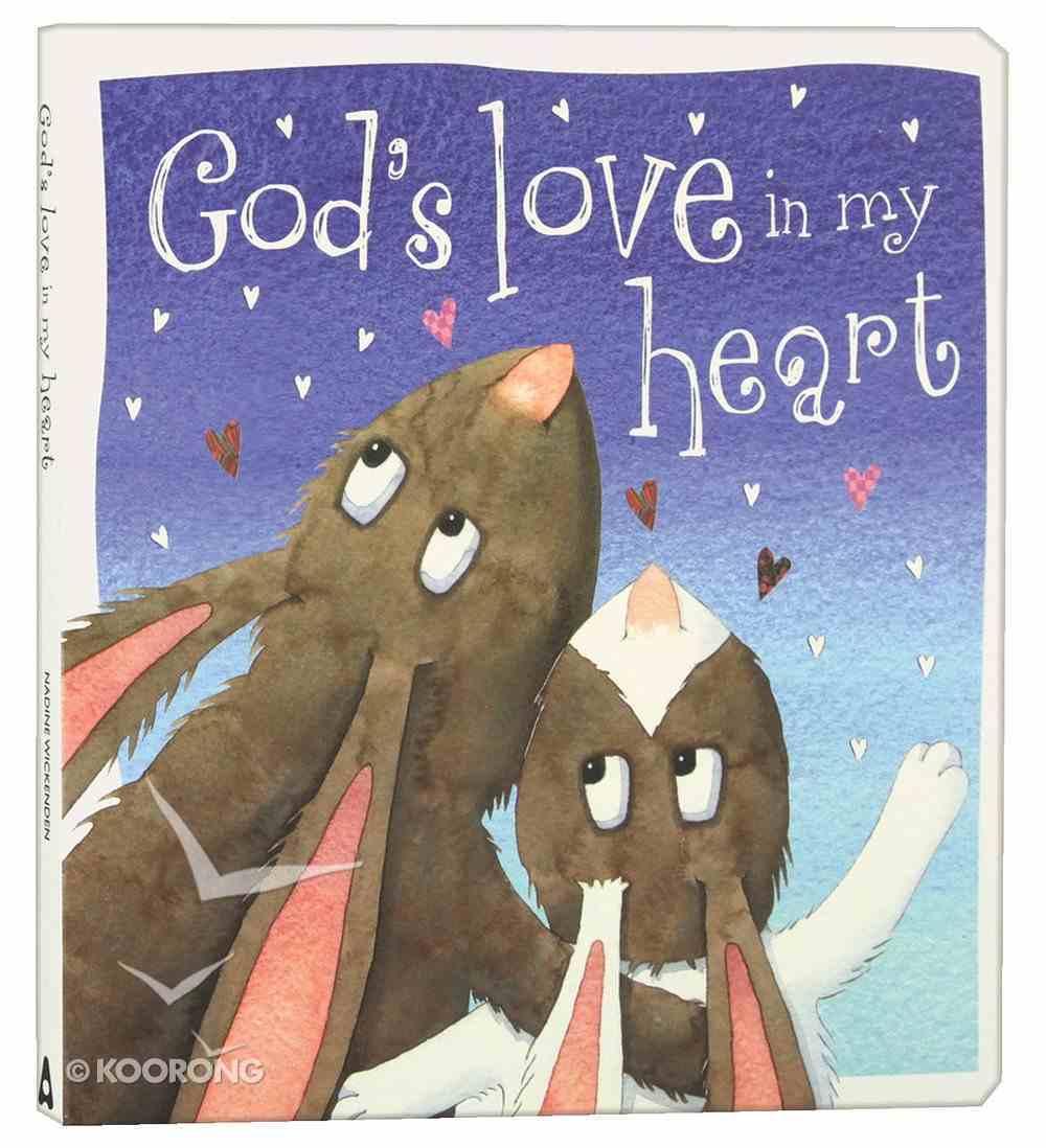 God's Love in My Heart Padded Board Book