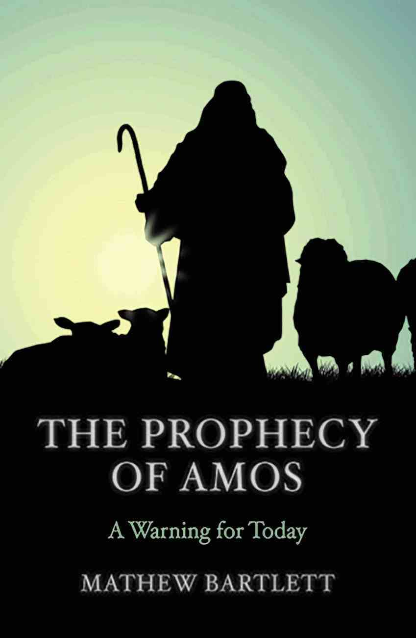 A Warning For Today: The Book of Amos Paperback