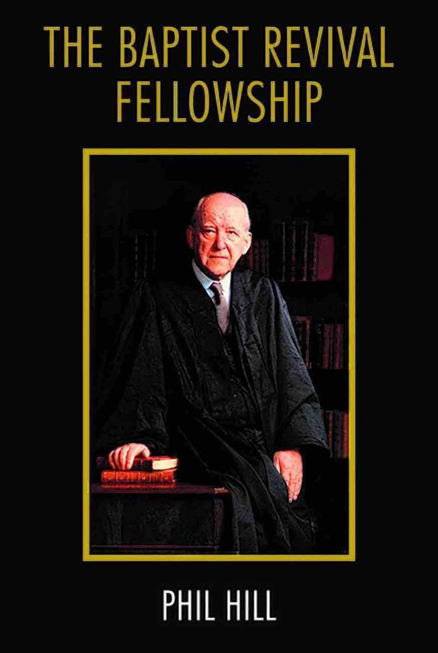 The Baptist Revival Fellowship Paperback