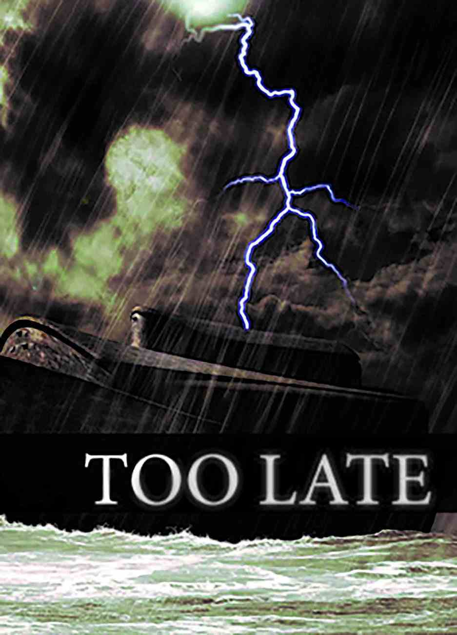 It's Too Late (50 Pack) Booklet