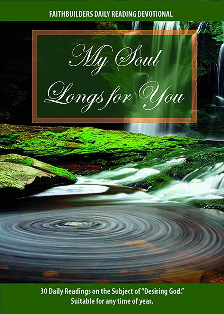 My Soul Longs For You Booklet