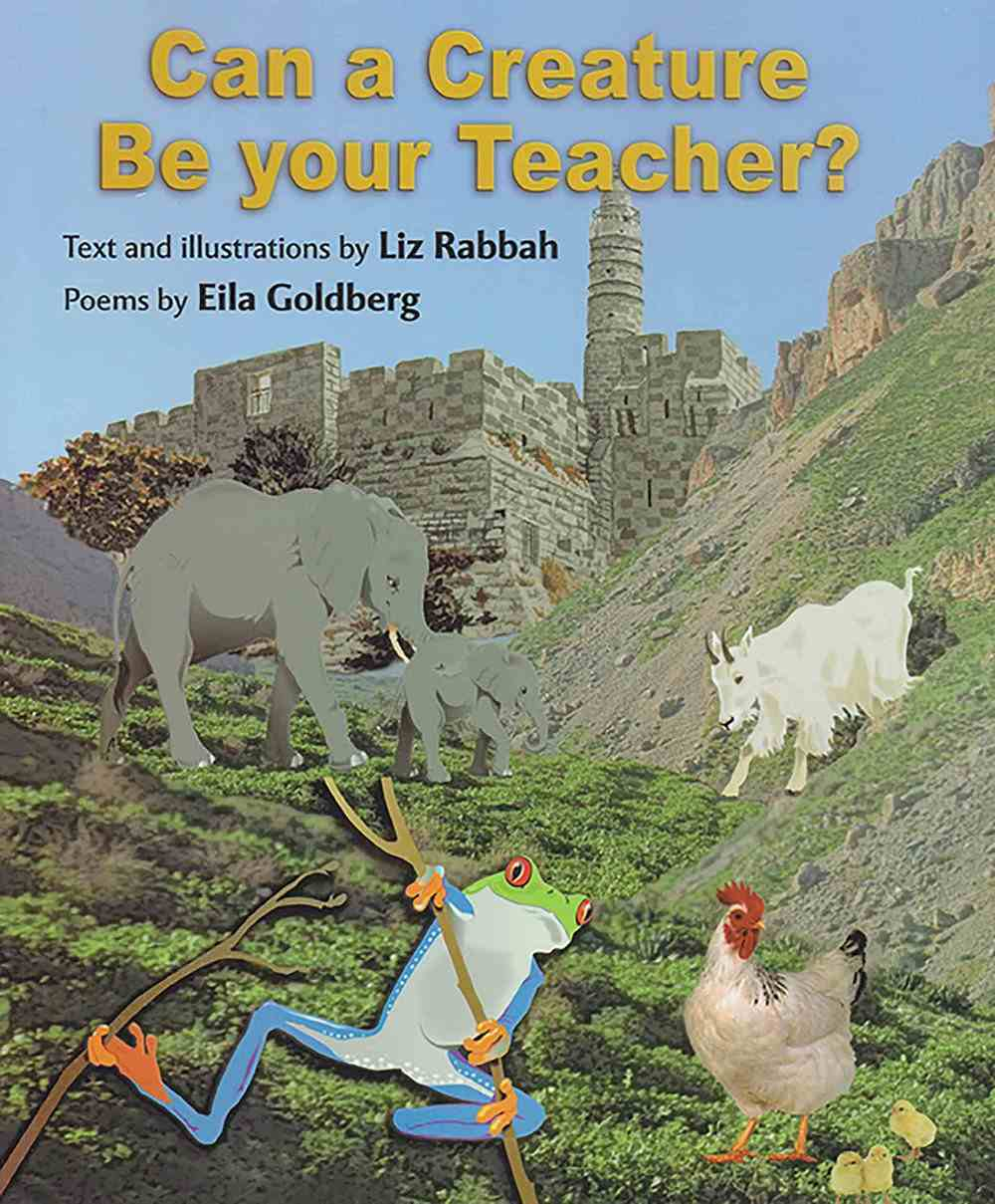Can a Creature Be Your Teacher? Paperback