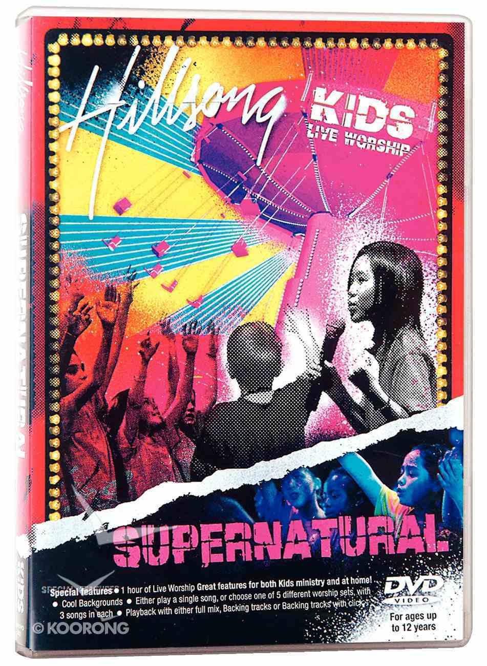Hillsong Kids 2006: Supernatural DVD