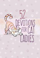 52 Devotions For Cat Ladies image
