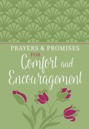Prayers & Promises For Comfort And Encouragement image