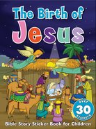 Bible Story Sticker Book For Children: The Birth Of Jesus image