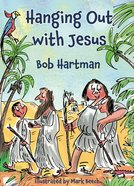 Hanging Out With Jesus (Ebook) image