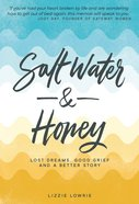 Salt Water And Honey image