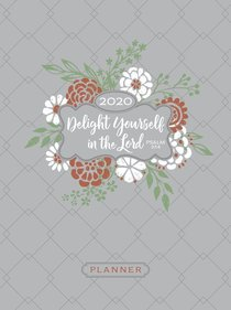 Product: 2020 16 Month Weekly Planner: Delight Yourself In The Lord (Faux Ziparound) Image