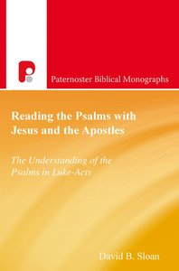 Product: Pbm: Reading The Psalms With Jesus And The Apostles: The Understanding Of The Psalms In Luke-acts Image