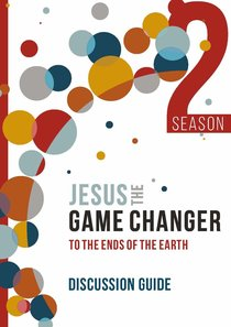 Product: Jesus The Game Changer Season 2 (Discussion Guide) Image
