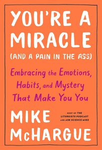 Product: You're A Miracle (And A Pain In The Ass) Image