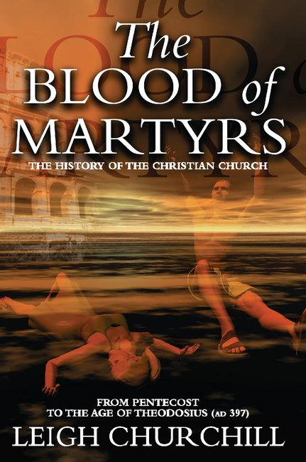 Product: Blood Of Martyrs, The (Pentecost - Ad 397) Image