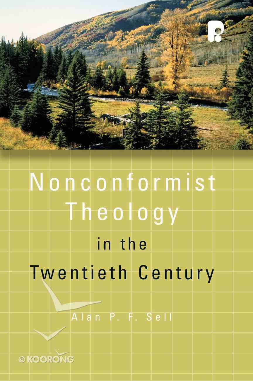 Non-Conformist Theology in the Twentieth Century Paperback