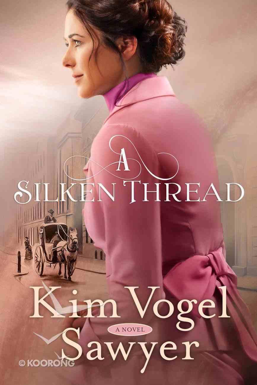 A Silken Thread Paperback
