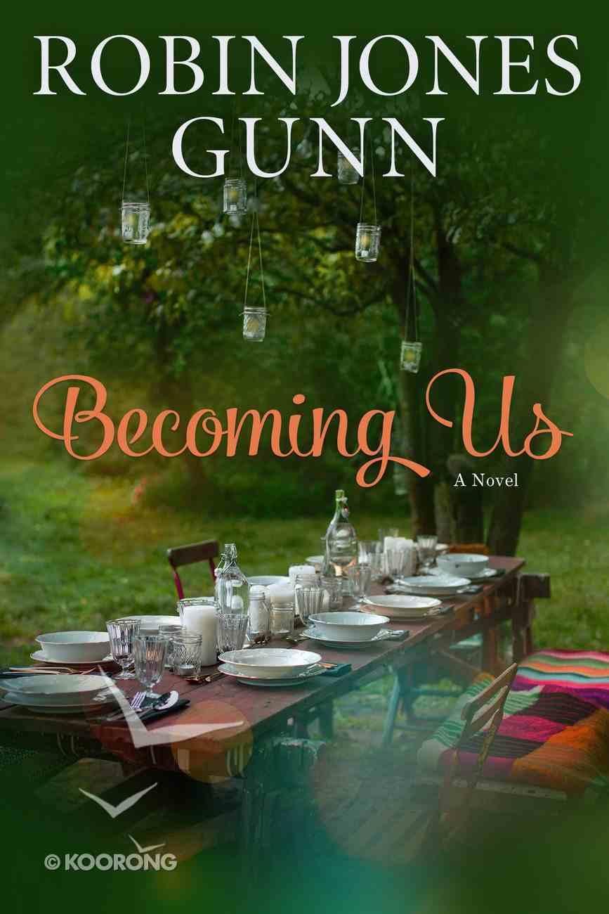 Becoming Us: A Gather Novel Paperback