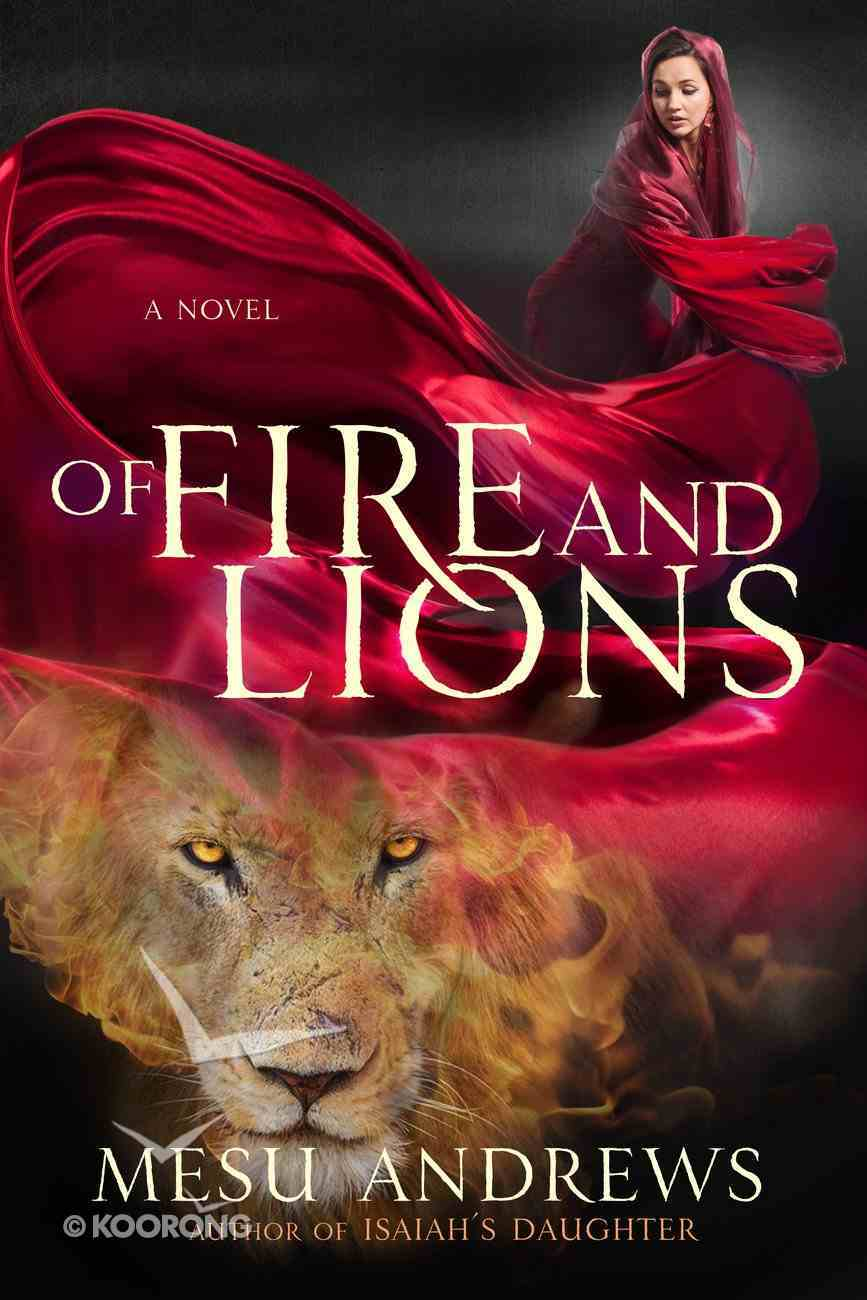 Of Fire and Lions Paperback