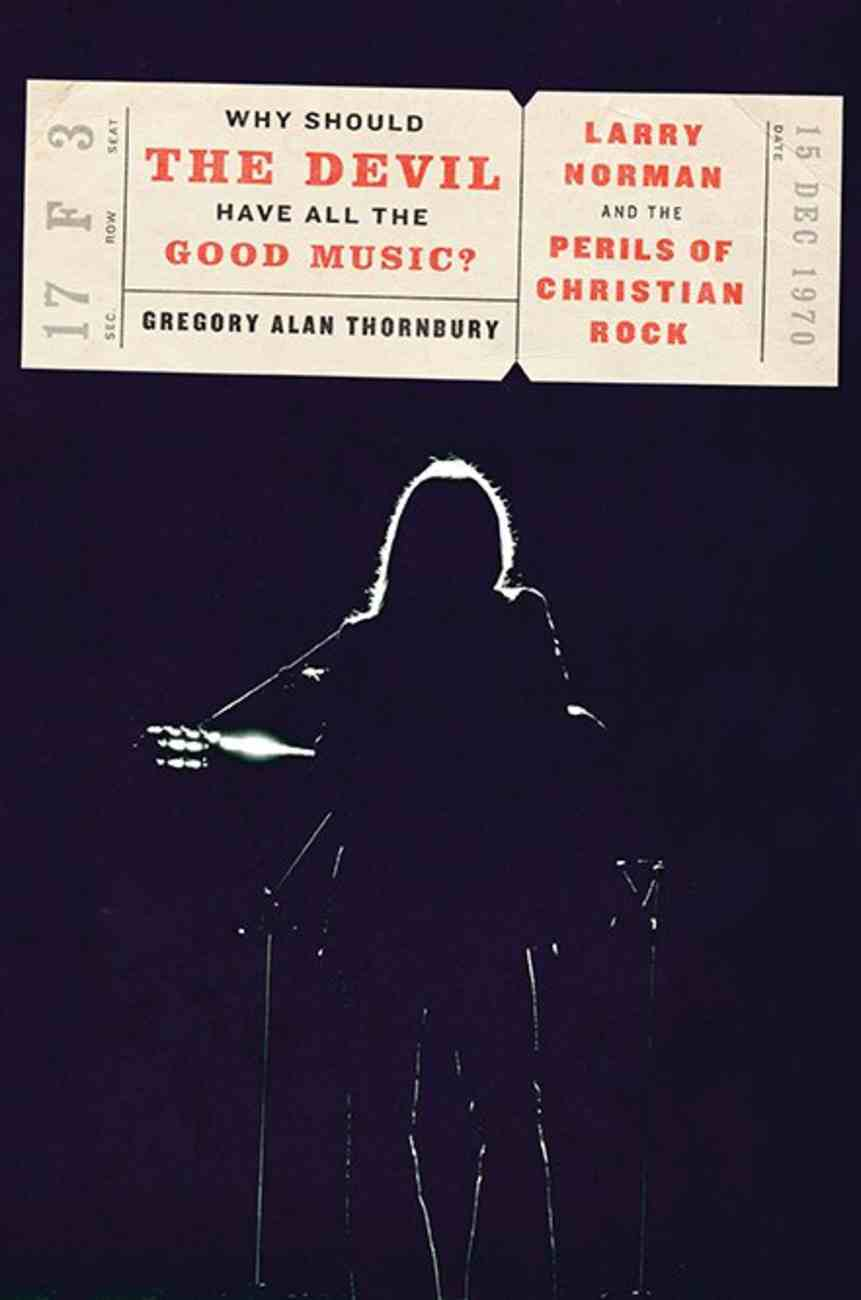 Why Should the Devil Have All the Good Music? Hardback