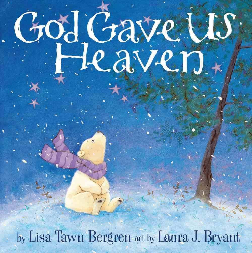 God Gave Us Heaven (God Gave Us Series) Hardback