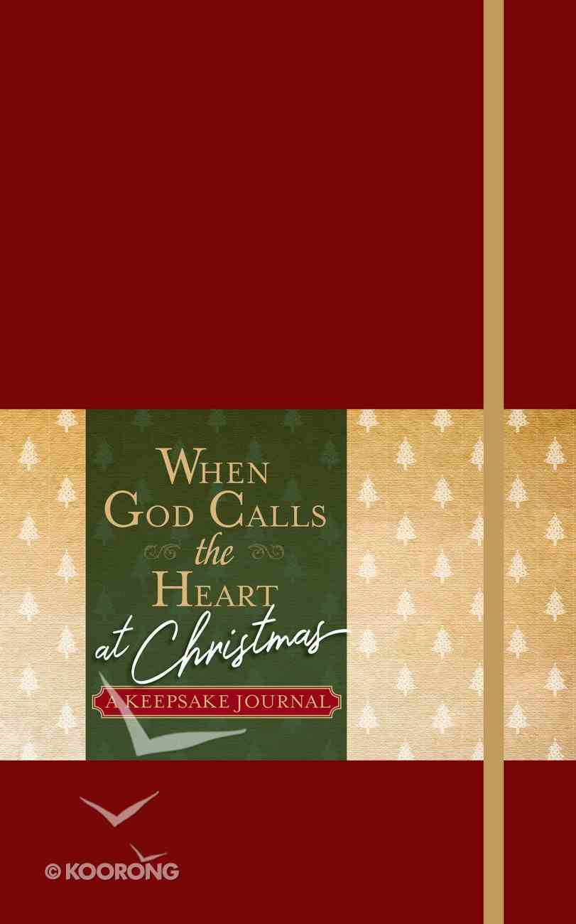 When God Calls the Heart At Christmas: A Keepsake Journal Imitation Leather