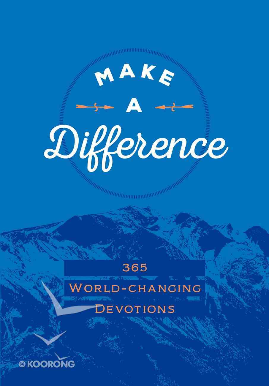 Make a Difference: 365 World-Changing Devotions Imitation Leather
