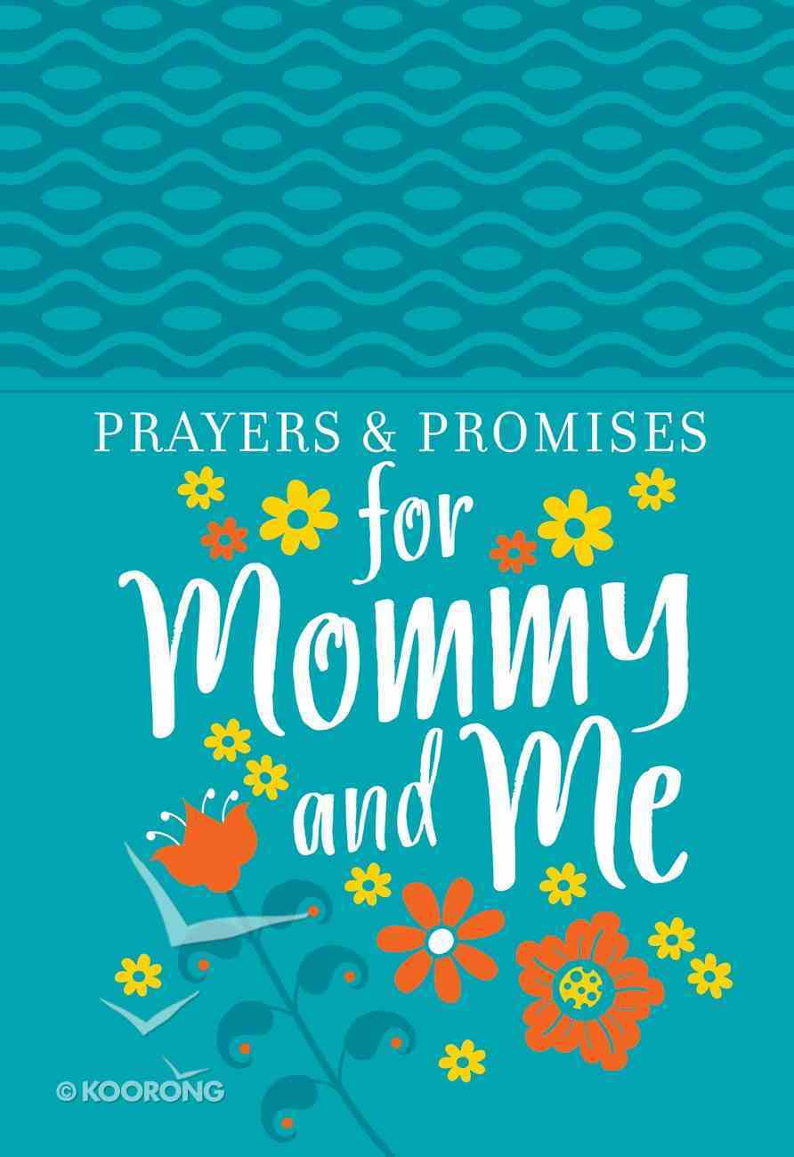 Prayers & Promises For Mommy and Me Imitation Leather