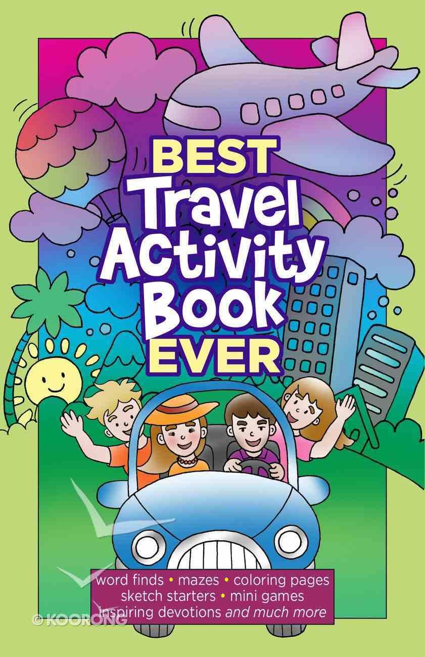 Best Travel Activity Book Ever Paperback