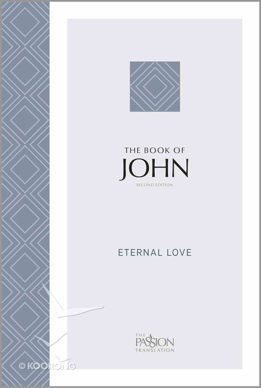 TPT John: Eternal Love (2nd Edition) Paperback