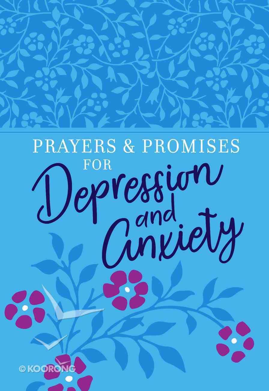 Prayers & Promises For Depression and Anxiety Imitation Leather