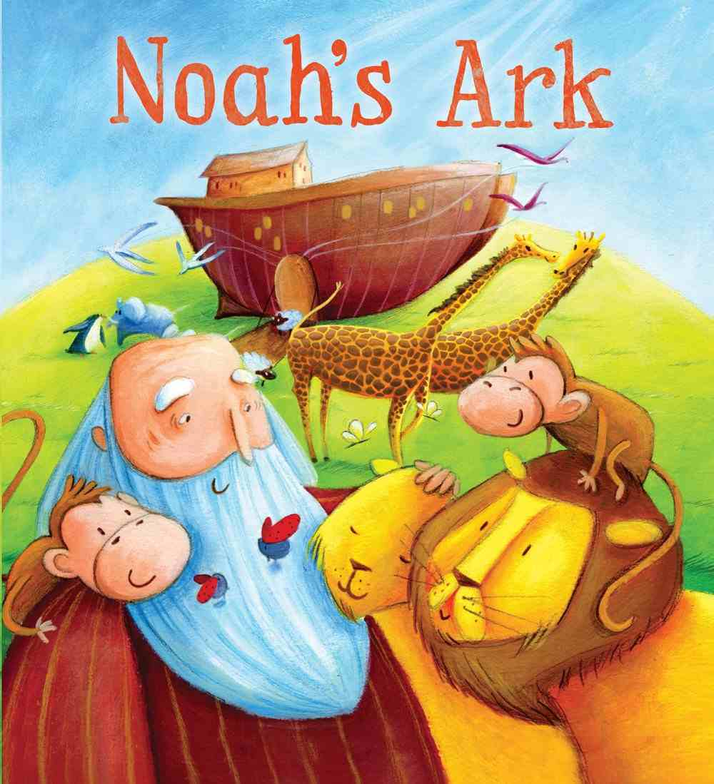 Noah's Ark (My First Bible Stories Series) Paperback