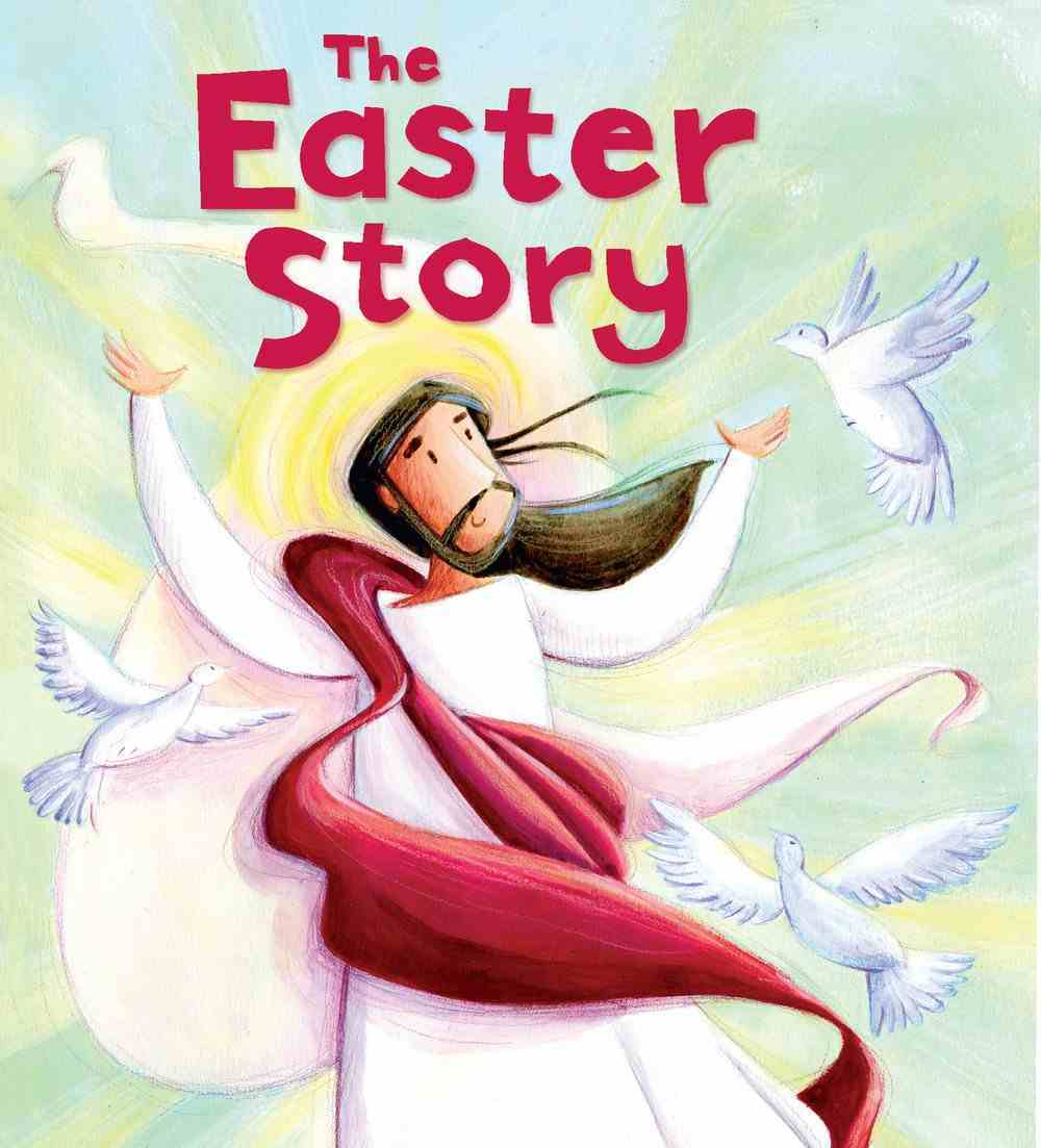 Bible Stories: The Easter Story Paperback