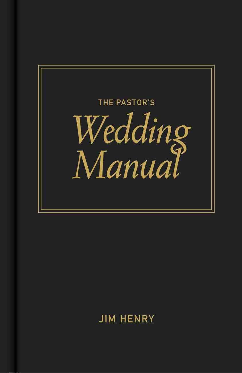 The Pastor's Wedding Manual Hardback