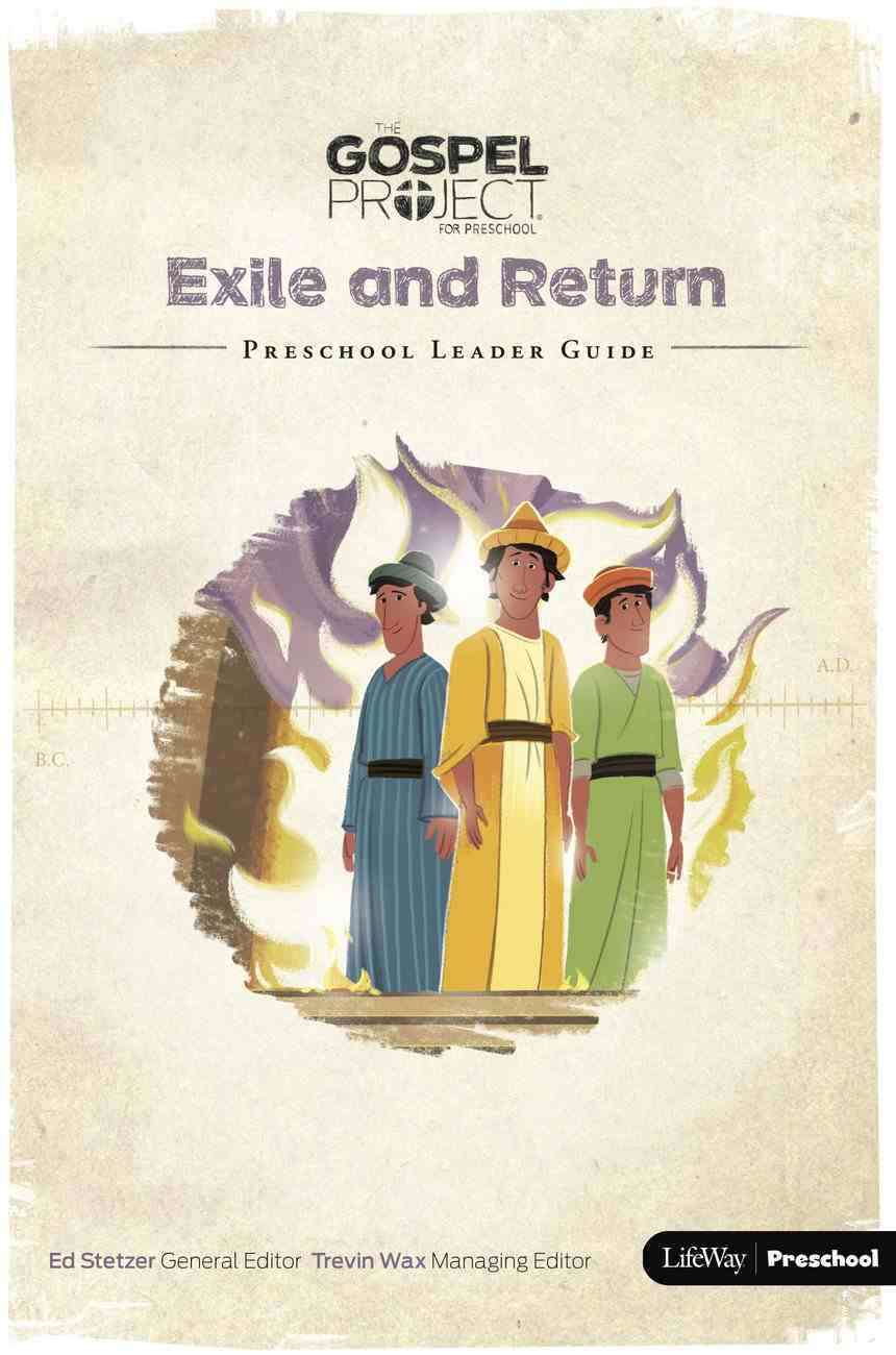 Exile and Return (Preschool Leader Guide) (#06 in The Gospel Project For Kids 2015-18 Series) Spiral