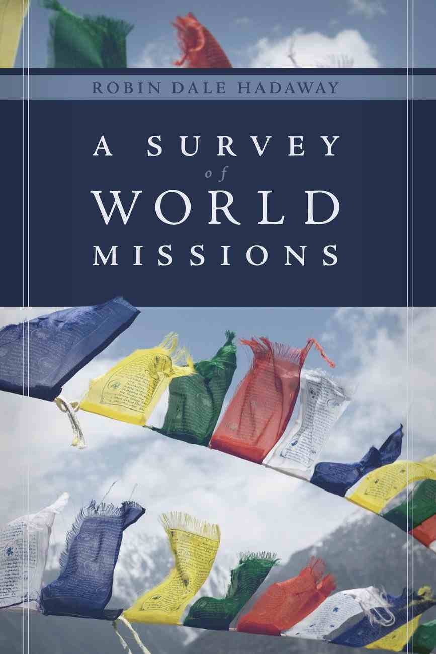 A Survey of World Missions Paperback
