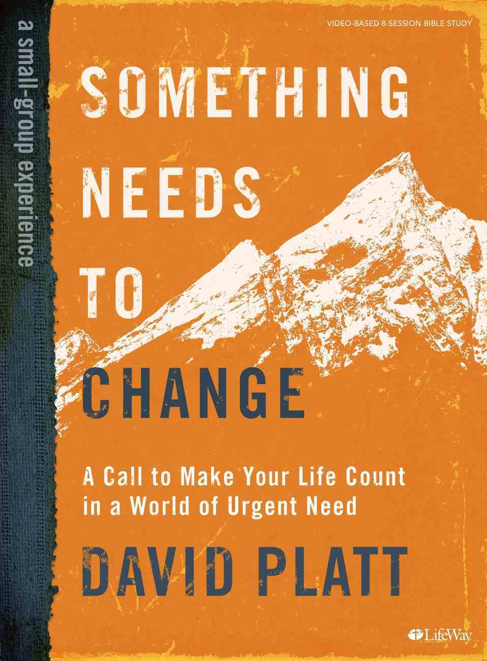 Something Needs to Change (Bible Study Book) Paperback